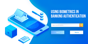 biometrics Authentication