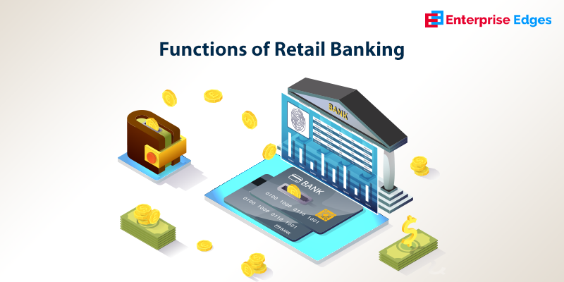 functions of retail banking