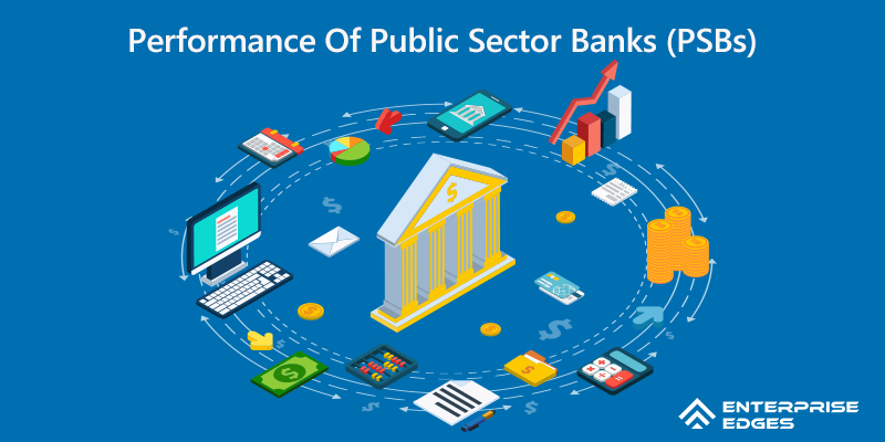 Performance-Of-Public-Sector-Banks-(PSBs)