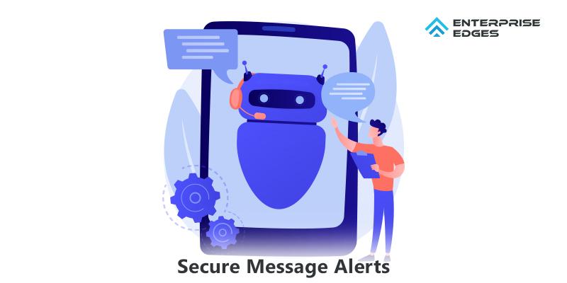 Secure Message Alerts
