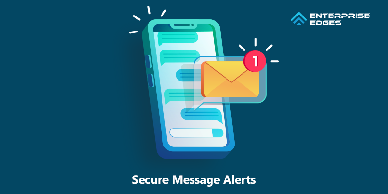 Secure Message Alerts