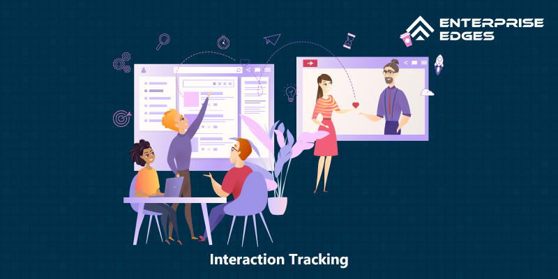 Interaction Tracking