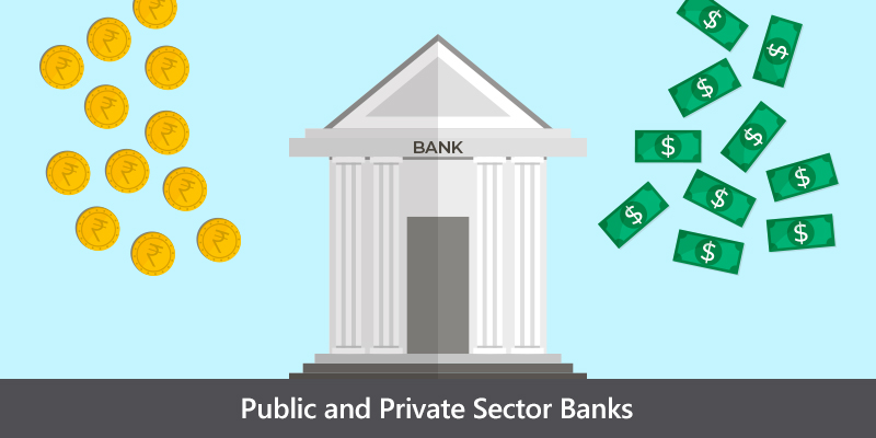 Public and Private Sector Banks