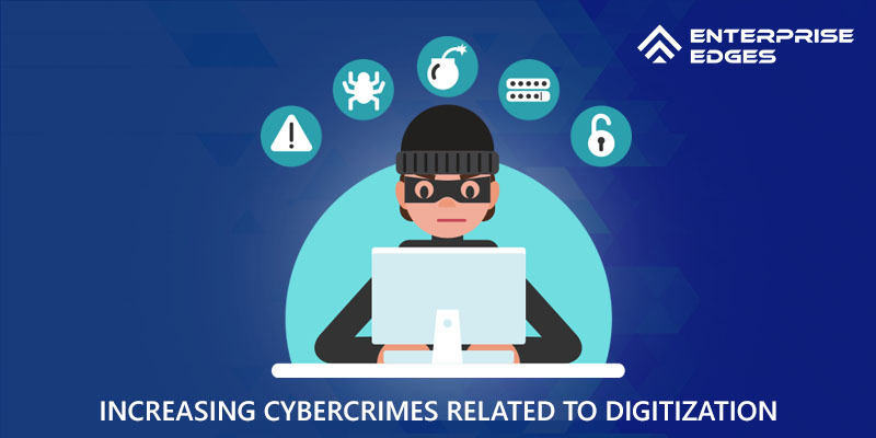 Cybercrimes Related To Digitization