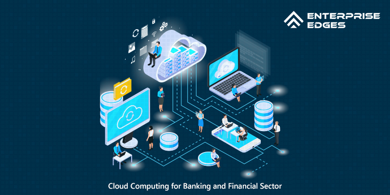 Cloud Computing for Banking and Financial Sector