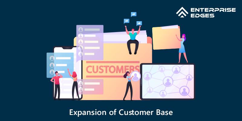 Expansion of Customer Base