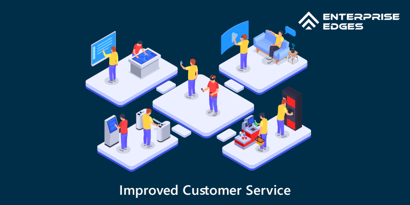 Improved Customer Service